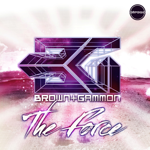 Brown & Gammon - The Force (MistaJam Radio 1Xtra Rip)