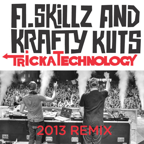 TrickaTechnology (2013 Remix)