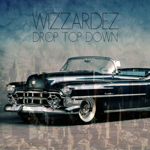 Wizzardez - Drop Top Down