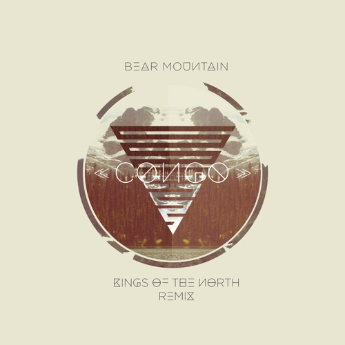 Bear Mountain - Congo (Kings of The North Remix)