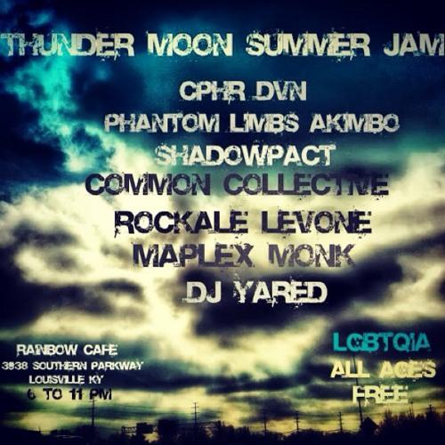 Thunder Moon Summer Jam at Rainbow Cafe - 3938 Southern Pkwy