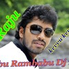 Babu Rambabu Dj Mix Dj Raju  from 9030892137