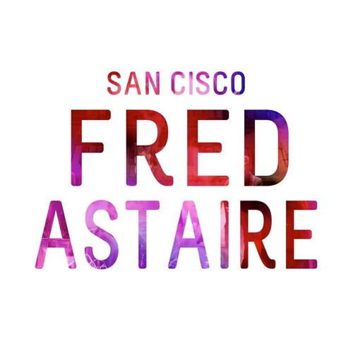 San Cisco - Fred Astaire (Joywave Remix)