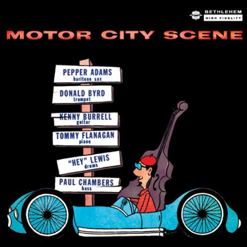 "Donald Byrd & Pepper Adams - ""Motor City Scene"" (Bethlehem Records Remastered)"