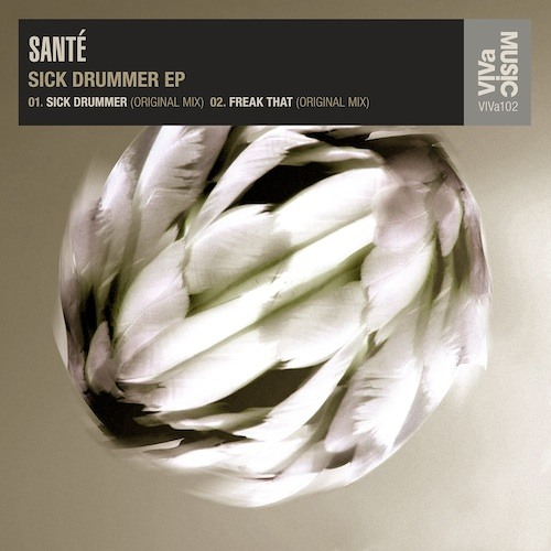 VIVa102 /// Santé - Freak That (Original)