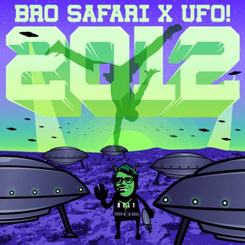 BRO SAFARI X UFO - 2012 (REL1 RE-BOOT)