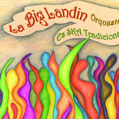 Aguafuerte - La Big Landin Orquesta -  Es Ska Tradicional