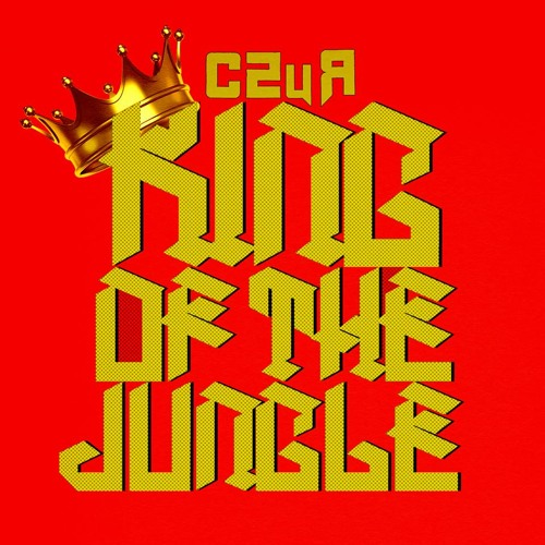 King Of The Jungle (Let's Fucking RAGE!) **REMASTER**