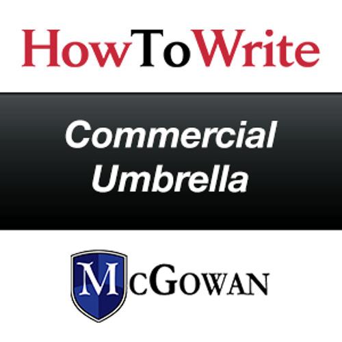 How to Write Commercial Umbrella