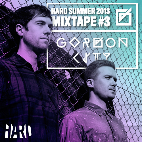 HARD Summer Mixtape #3: Gorgon City