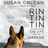 Audiobook Excerpt of Rin Tin Tin by Susan Orlean