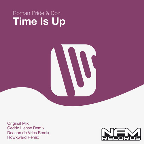 Roman Pride & Doz - Time Is Up (Cedric Llense Remix)