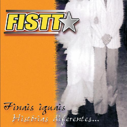 FISTT - Finais iguais, histórias diferentes - 2001 - Full album