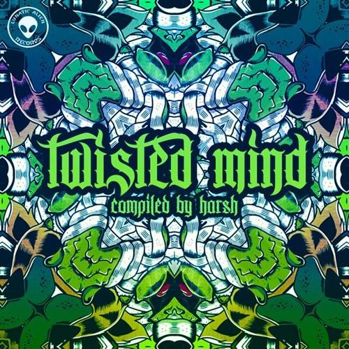 METAHUMAN vs  COSMIC LIZARD - K_Jah!  VA Twisted Mind (Lunatic Alien Rec) _Compiled by Harsh Tolia_