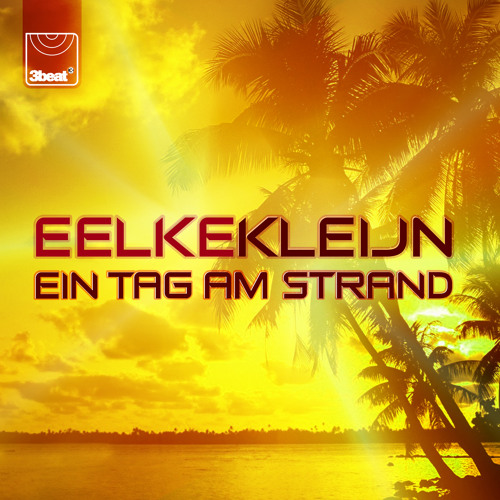 Eelke Kleijn - Ein Tag Am Strand play on Pete Tong's BBC Radio 1 Show
