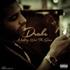 [NEW] Drake-Nothing Was The Same[LEAK][PITCHED(Copyright Reasons)][Lyrics]