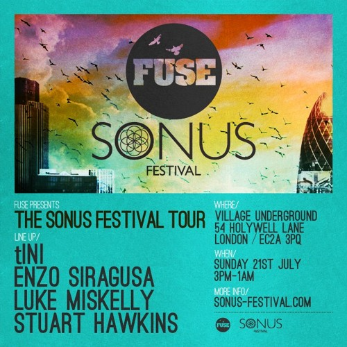 Live at FUSE (Sonus Festival Tour) 21-07-2013