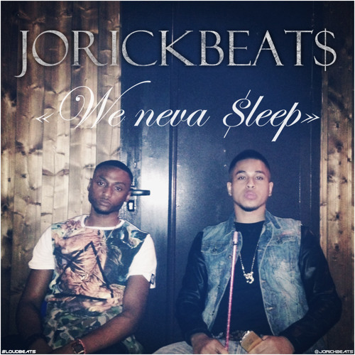 We Neva $leep (Prod. by JORICKBEAT$) [Instrumental]