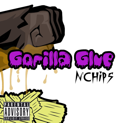 Gorilla Glue n'Chips (The Transitional)