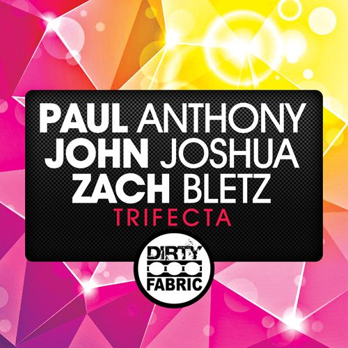 Paul Anthony, John Joshua, Zach Bletz - Trifecta (Original Mix)