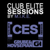 M.I.K.E. Presents Club Elite Sessions: Grube & Hovsepian Guestmix (25 July 2013)