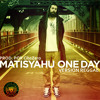 Matisyahu - One Day Reggae