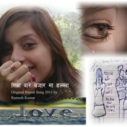 Meri Maya..Timro Bare Bazar Ma Halla 2013 New Nepali Song By Ramesh Kumar.MP3