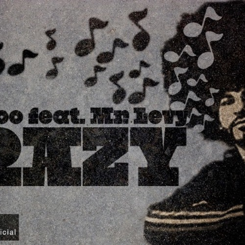 Crazy feat .Mr levy