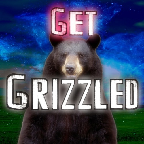 Get Grizzled ~New Sound~ ✿BEAR✿ ☣DubStep☣