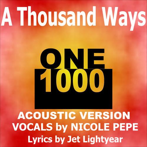 63: A Thousand Ways - Nicole Pepe (Acoustic Version)