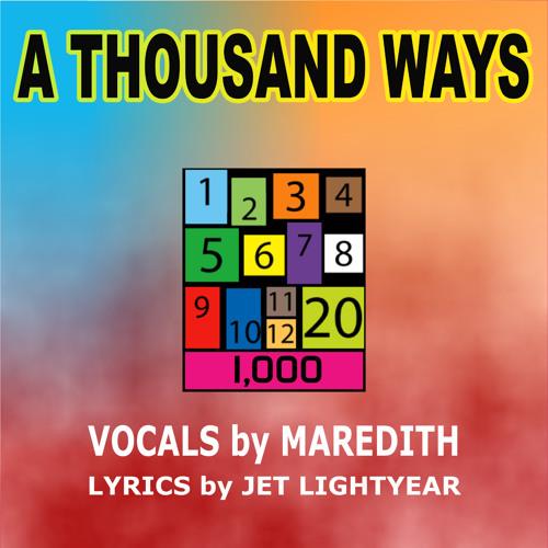 A Thousand Ways - Maredith Placencia