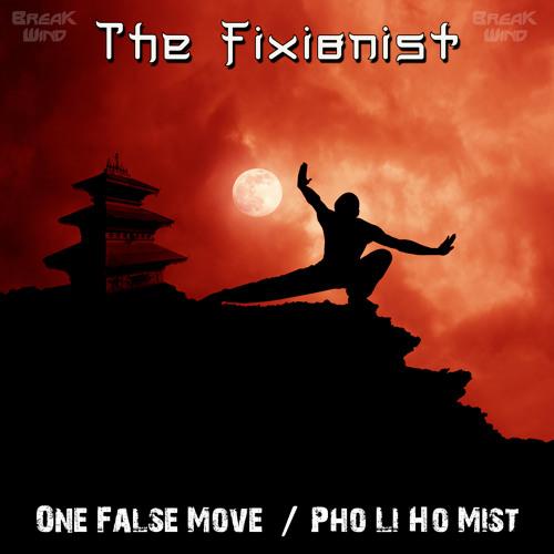 BWB016 - The Fixionist - One False Move