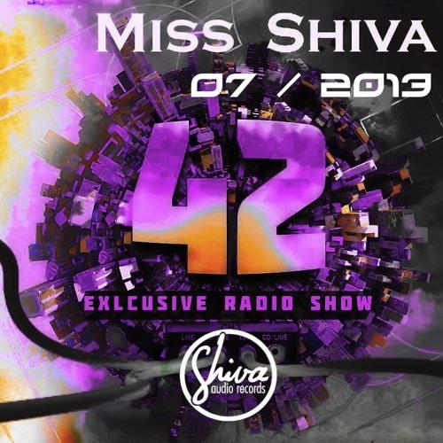 Miss Shiva @ 42 Exclusive Radio Show On Skywalker-fm.com * 07/2013