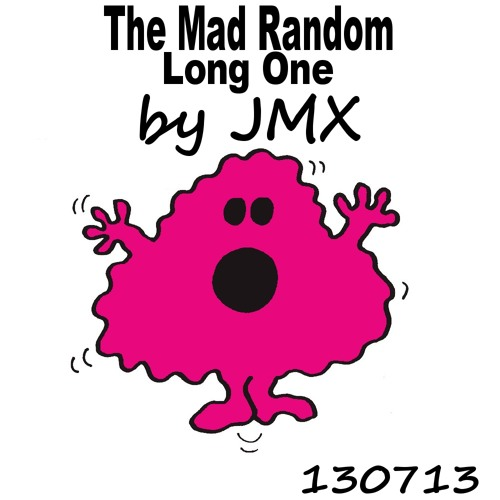 JMX The Mad Random Long One 130713