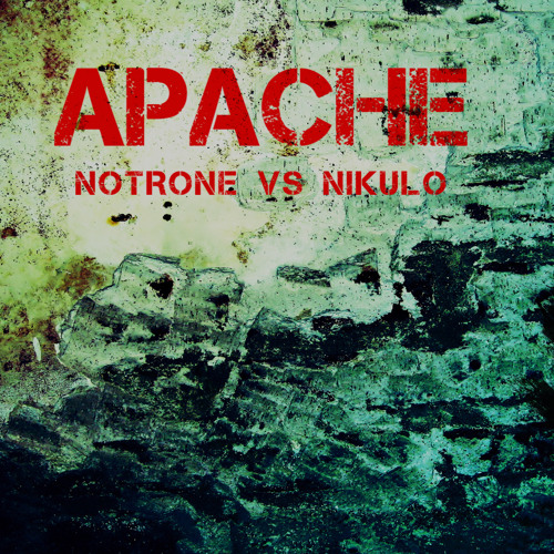Apache (niKulo vs Notrone) FREE DL!