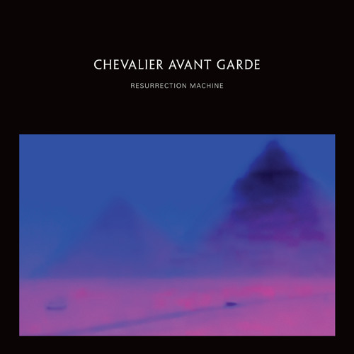 Chevalier Avant Garde — Nowhere