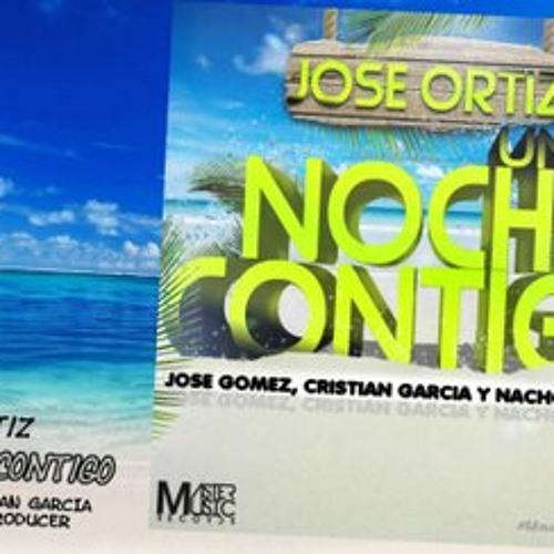 Josse Ortiz Una noche contigo(Prod. Jose Goemz Cristian Garcia Y Nacho Aparicio)