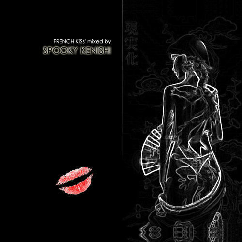 SPOOKY KENISHI - FRENCH KISS (2013) // French Disco Uplifting House
