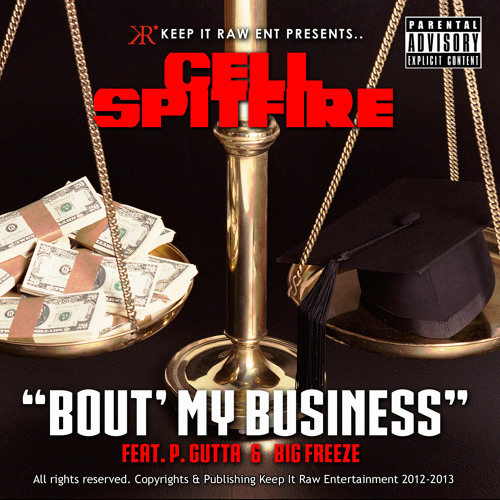 Bout My Business Feat. P. Gutta  & Big Freeze SAMPLE (Available on iTunes, Amazon & More!)