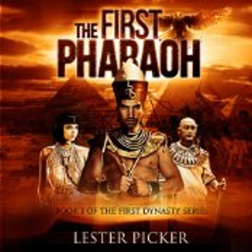 The First Pharoah - by Lester Picker