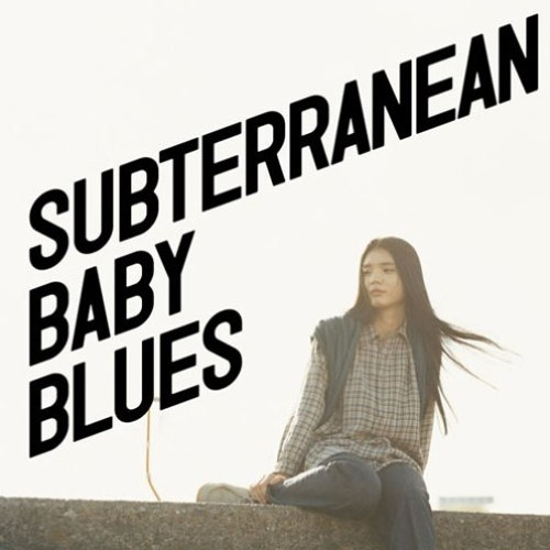 Subterranean Baby Blues - DOES