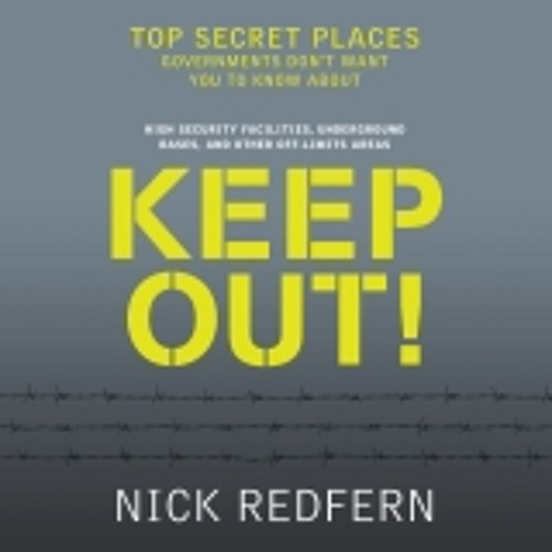 Keep Out! by Nick Redfern