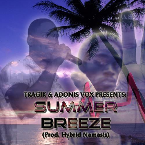 Summer Breeze (Prod. Hybrid Nemesis)
