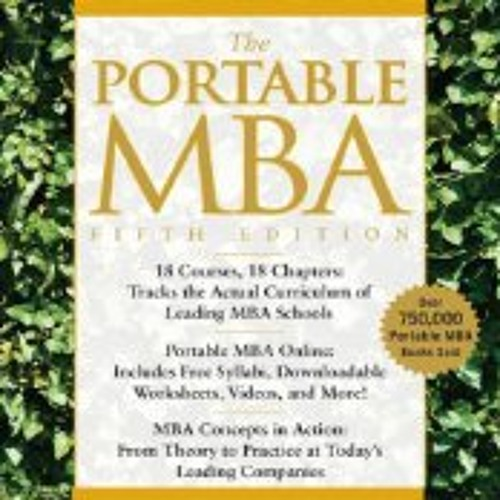 The Portable MBA by Kenneth M. Eades, et.al.