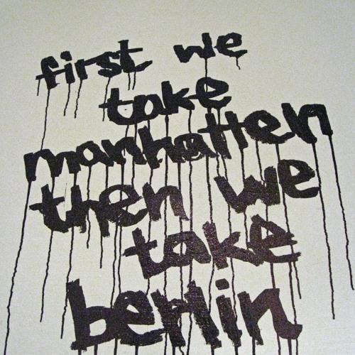 First We Take Manhattan (Leonard Cohen)