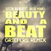 Justin Bieber - Beauty And A Beat ft. Nicki Minaj (Griefers Remix)