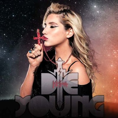 Die Young Remix Endless Tomorrow Rock N Roll