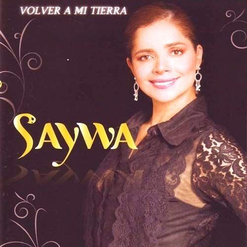 volver a mi tierra saywa
