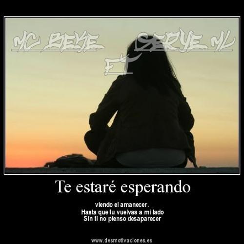 Te estare esperando(por si un dia te arrepientes) Mc Beke Ft SeryeML