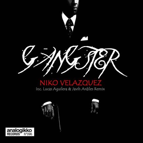 Niko Velazquez - Gangster (Original Mix)